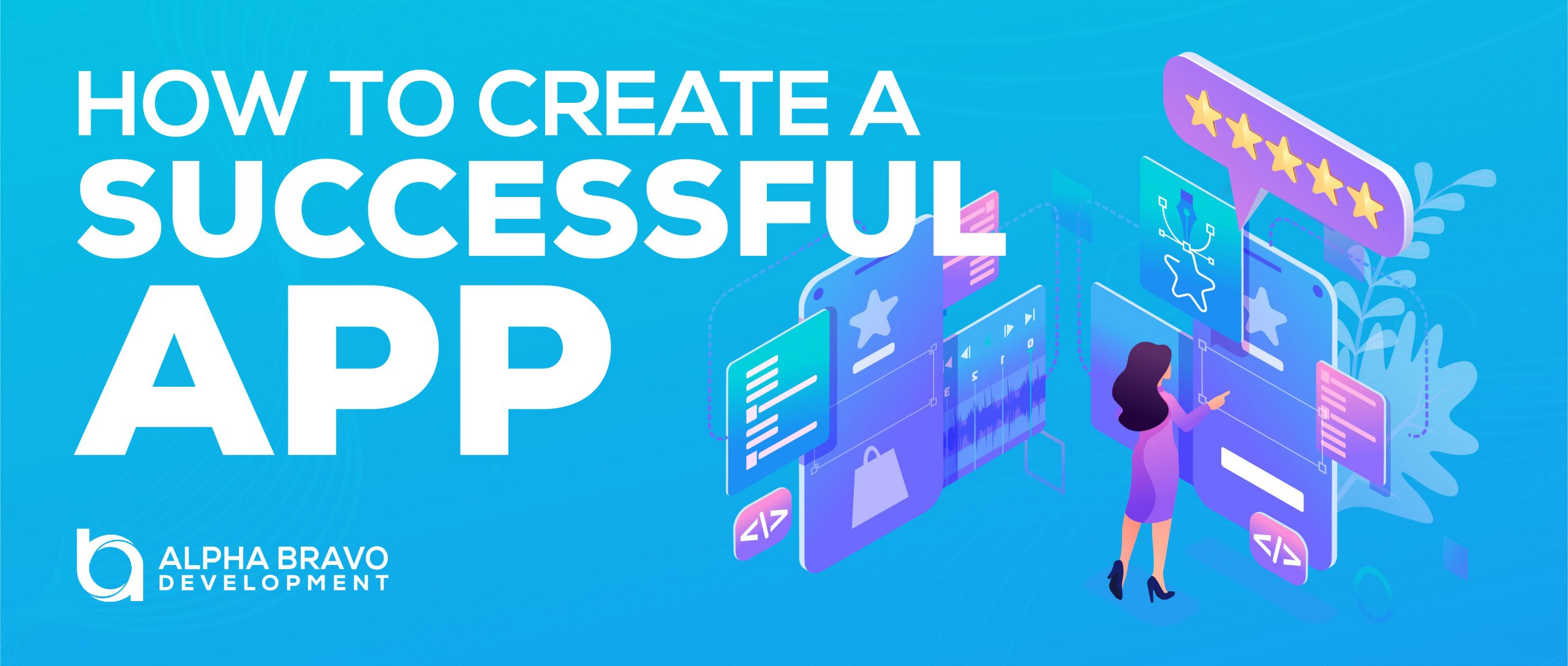 Create a blog cover image for a post titled _How To Create a Successful App__RRS_20-jan-2021_V1-02